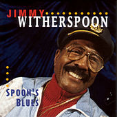 Spoon's Blues by Jimmy Witherspoon