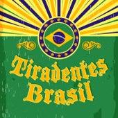 Tiradentes Brasil by Various Artists