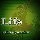 Life (Piano Solo Version) by Mila Gonzales