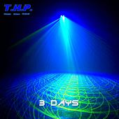 3 Days by Thp