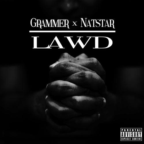 Lawd by NatStar
