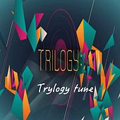 Trylogy Tune by Trilogy