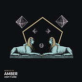 Keep It Gone by Amber