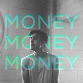 Money Money Money by Michael McEachern