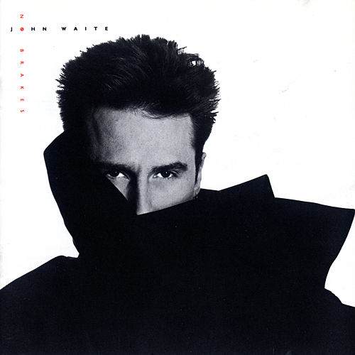 No Brakes by John Waite