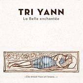 La belle enchantée by Tri Yann
