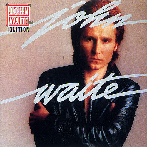 Ignition by John Waite