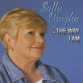 The Way I Am by Sally Vaughn