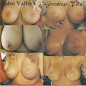 Greatest Tits by John Valby