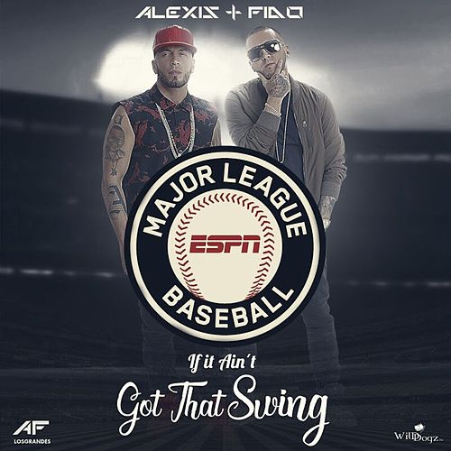 If It Ain't Got That Swing - Single von Alexis Y Fido