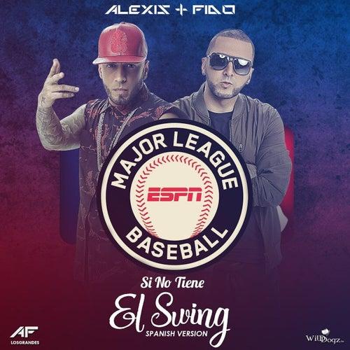 Si No Tiene el Swing - Single by Alexis Y Fido
