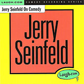 Jerry Seinfeld on Comedy by Jerry Seinfeld