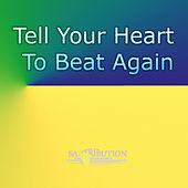 Tell Your Heart To Beat Again (Saxophone Cover) by Saxtribution