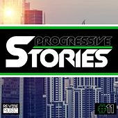Progressive Stories, Vol. 11 by Various Artists