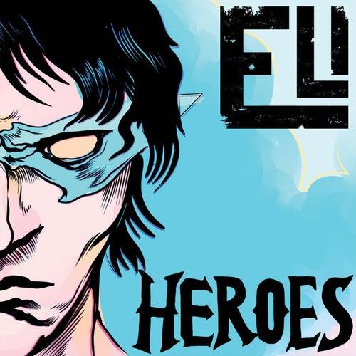 Heroes by Eli