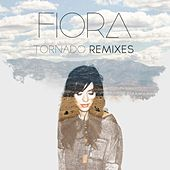 Tornado (Remixes) by Fiora