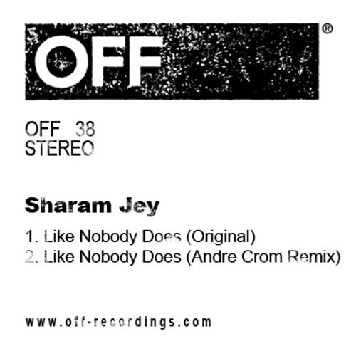Like Nobody Does by Sharam Jey