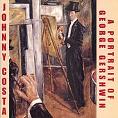 A Portrait Of George Gershwin by Johnny Costa
