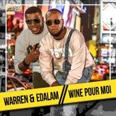 Wine pour moi by Warren