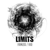 Fromless / Void by The Limits