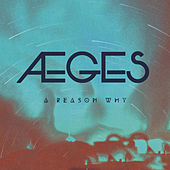 A Reason Why by Aeges