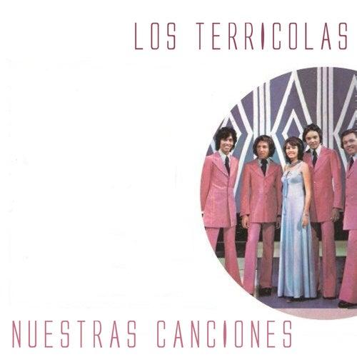 Nuestras Canciones by Los Terricolas