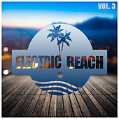 Electric Beach, Vol. 3 by Various Artists