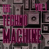 The Techno Machine, Vol. 1 - Best of Techno by Various Artists