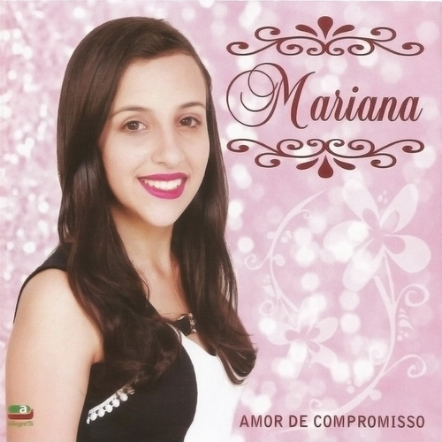 Amor de Compromisso by Mariana