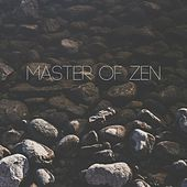 Master of Zen by Massage Therapy Music
