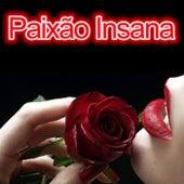 Paixão Insana by Favelachic