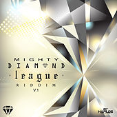 Mighty Diamond League Riddim, Vol. 1 von Various Artists