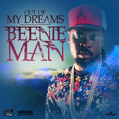 Out of My Dreams - Single by Beenie Man