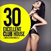 30 Excellent Club House Multibundle - EP by Various Artists