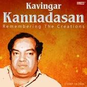 Kavingar Kannadasan – Remembering the Creations by Various Artists
