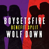 Boysetsfire / Wolf Down - Benefit Split Single by Various Artists