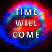 Time Will Come by Hank