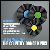 Let the Music Play by Country Dance Kings