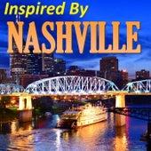 Inspired By 'Nashville' von Various Artists