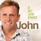 Ik Wil Jouw Nummer by John Dennis