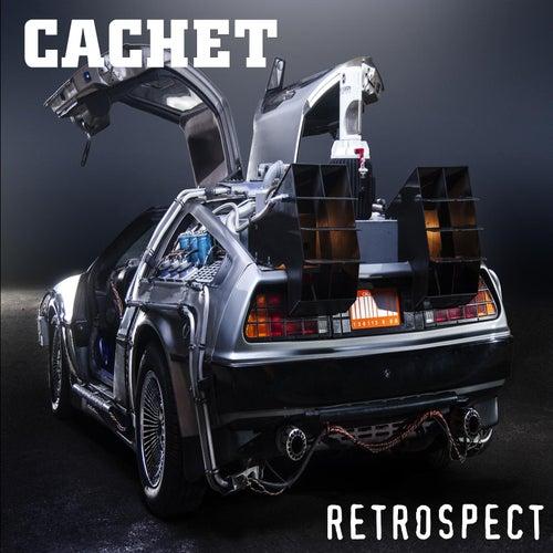 Retrospect by Cachet