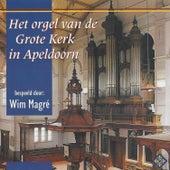 Het Orgel van de Grote Kerk in Apeldoorn by Wim Magré