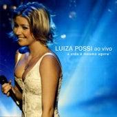 A Vida É Mesmo Agora (Ao Vivo) by Luiza Possi