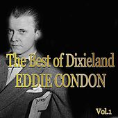 The Best of Dixieland: Eddie Condon (Jazz Essential) by Various Artists