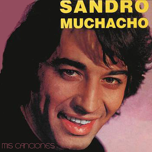 Muchacho by Sandro