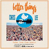 Better Things by Chris Lee