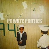Private Parties by Xavier