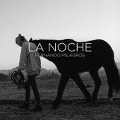 La Noche (feat. Cer) by Fernando Milagros