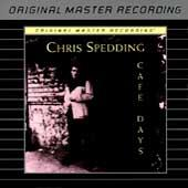 Cafe Days by Chris Spedding