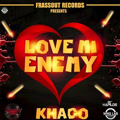 Love Mi Enemy - Single by Khago